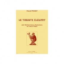 Proust Pascal - Le Tubiste Elegant - Saxhorn Basse Ou Euphonium Ou Tuba Et Piano