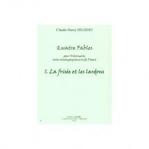 Joubert Claude-henry - Fables (4) N.1 La Frisee Et Les Lardons - Violoncelle Et Piano