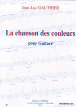 Gauthier Jean-luc - La Chanson Des Couleurs - Guitare