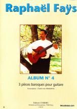 Fays Raphael - Album N°4 (3 Pieces Baroques) - Guitare