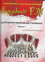 Alexandre J.-f. / Drumm S. - Symphonic Fm Vol.1 Eleve - Cuivres, Percussions