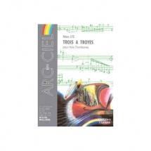 Lys Marc - Trois A Troyes - 3 Trombones