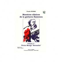 Worms Claude - Maestros Clasicos De La Guitarra Flamenca Vol.3 + Cd - Victor Monge Serranito