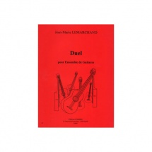 Lemarchand Jean-marie - Duel - Ensemble De Guitares