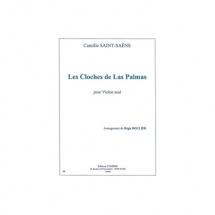 Saint-saens Camille / Boulier Regis - Les Cloches De Las Palmas - Violon Seul