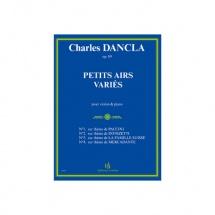 Dancla Charles - Petits Airs Varies Op.89 - Violon Et Piano