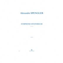 Spengler Alexandre - Symphonie Mysterieuse - Orchestre