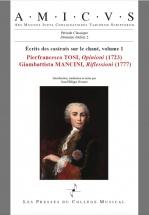Ecrits Des Castrats Sur Le Chant Vol.1