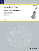 Glazunov A. - Chant Du Mnestrel Op. 71 - Violoncelle