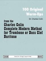 Charles Colin - 100 Original Warm-ups Bass Clef