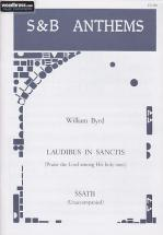 Byrd William - Laudibus In Sanctis (praise The Lord Among His Holy Ones) - Choeur Ssatb