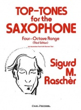 Rascher Sigurd M. - Top Tones For The Saxophone - Four-octave Range (third Edition) - Saxophone