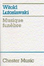 Musique Funebre For String Orchestra - Study Score
