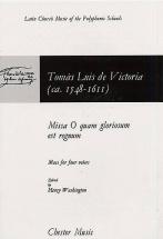 Victoria - Missa O Quam Gloriosum Est Regum