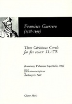 Francisco Guerrero Three Christmas Carols For Five Voices Chor - Choral