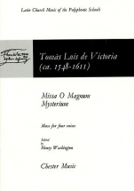 Victoria - Missa O Magnum Mysterium - Choral
