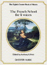 Petti Anthony G - The French School For 4 Voices - 8 - Choral