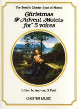Petti Anthony G - Christmas And Advent Motets For 5 Voices - 12 - Choral