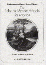 Petti Anthony G - The Italian And Spanish Schools For 6 Voices - Choral