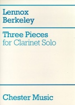 Berkeley Lennox - Three Pieces For Clarinet Solo - Clarinet
