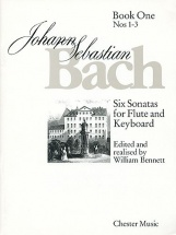 Bennett William - Bach J.s. - Numbers 1 - 3 Bk. 1 - Six Sonatas For Flute And Keyboard - Flute