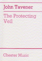 John Tavener - The Protecting Veil For Cello And String Orchestra - Study Score