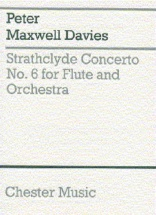 Davies Peter Maxwell - Strathclyde Concerto No.6 - Flute And Orchestra