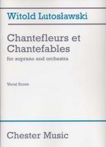 Lutoslawski W. - Chantefleurs Et Chantefables For Soprano & Orchestre - Soprano, Piano