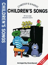 Chester's Easiest Children's Songs - Piano Solo
