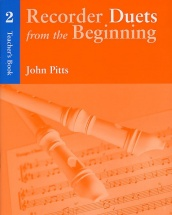Pitts John - Recorder Duets From The Beginning - Teacher