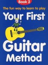 Your First Guitar Method Book 2 - Guitar