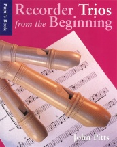 Recorder Trios From The Beginning - Pupil