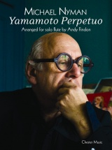 Nyman Michael - Yamamoto Perpetuo For Solo Flute - Flute