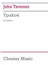 Tavener John - John Tavener Ypakoe- Piano Solo