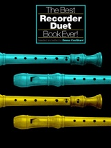 The Best Recorder Duet Book Ever! - Recorder
