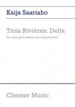 Kaia Saariaho - Trios Rivieres - Delta, Score And Parts - Percussion