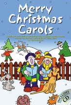 Merry Christmas Carols + Cd - Melody Line, Lyrics And Chords