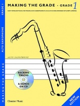 Making The Grade - Grade One - Saxophone, Grade 1 - Alto Saxophone