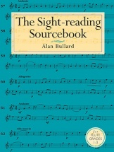 Bullard Alan - The Sight-reading Sourcebook For Flute Grades 1-3 - Flute