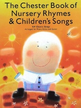The Chester Book Of Nursery Rhymes And Children's Songs - Children