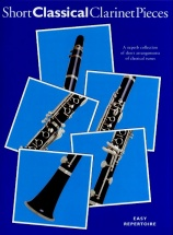 Short Classical Clarinet Pieces - Clarinet