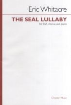Whitacre Eric - Eric Whitacre The Seal Lullaby - Ssa