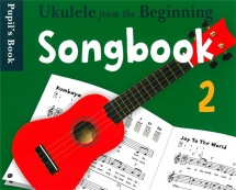 Uke From The Beginning Songbook 2 - Ukulele