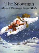Blake Howard - Blake Howard The Snowman Piano Score - Piano Solo