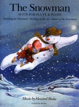 Blake Howard - Howard Blake The Snowman Suite Flute And Piano - Flute