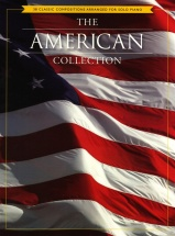 The American Collection 38 Classic Compositions - Piano Solo