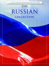 The Russian Collection 41 Classic Compositions - Piano Solo