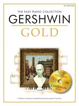 George Gershwin - The Easy Piano Collection - George Gershwin Gold - Piano Solo