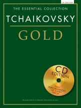 Tchaikovsky - The Essential Collection - Tchaikovsky Gold - Piano Solo