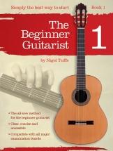 Nigel Tuffs - Nigel Tuffs - The Beginner Guitarist - Book 1 - Classical Guitar